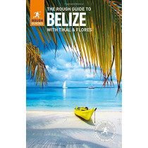 The Rough Guide to Belize (Travel Guide) by Rough Guides, 9780241280645