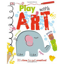 Play With Art: It's Time to Get Creative! by DK, 9780241301821