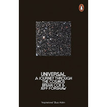 Universal: A Journey Through the Cosmos by Brian Cox, 9780241953174