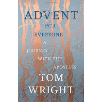 Advent for Everyone: A Journey with the Apostles by Tom Wright, 9780281078387