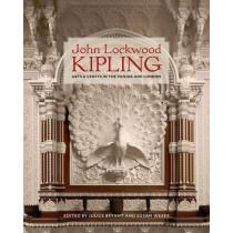 John Lockwood Kipling: Arts and Crafts in the Punjab and London by Julius Bryant, 9780300221596