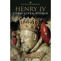 Henry IV by Chris Given-Wilson, 9780300229714