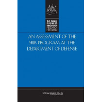 An Assessment of the SBIR Program at the Department of Defense by National Research Council, 9780309109475