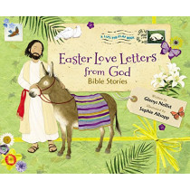 Easter Love Letters from God: Bible Stories by Glenys Nellist, 9780310760658