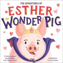The True Adventures of Esther the Wonder Pig by Steve Jenkins, 9780316554763