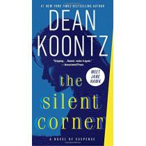 The Silent Corner: A Novel of Suspense by Dean Koontz, 9780345546791