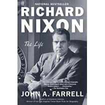 Richard Nixon: The Life by John A Farrell, 9780345804969