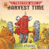 Tractor MAC Harvest Time by Billy Steers, 9780374306007