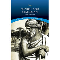 Statesman & Sophist: Two Dialogues by Plato, 9780486813448