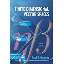 Finite-Dimensional Vector Spaces: Second Edition by Paul R. Halmos, 9780486814865