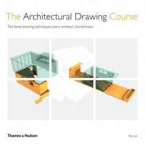 The Architectural Drawing Course: The hand drawing techniques every architect should know by Mo Zell, 9780500293454
