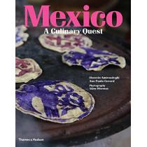 Mexico: A Culinary Quest by Hossein Amirsadeghi, 9780500970829