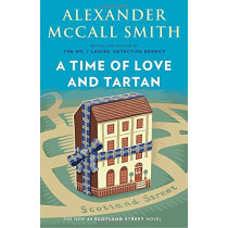 A Time of Love and Tartan: 44 Scotland Street Series (12) by Alexander McCall Smith, 9780525436553