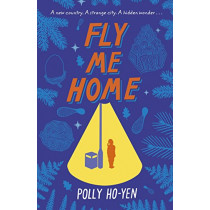 Fly Me Home by Polly Ho-Yen, 9780552576239