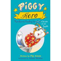 Piggy Hero by Pip Jones, 9780571327560