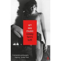 Art Sex Music by Cosey Fanni Tutti, 9780571328529