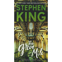 The Green Mile: The Complete Serial Novel by Stephen King, 9780606403719