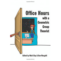 Office Hours with a Geometric Group Theorist by Matt Clay, 9780691158662