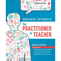 The Practitioner as Teacher -  Updated Edition by Brian Dolan, 9780702074233