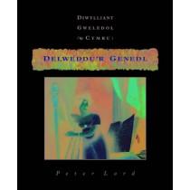 Delweddu'r Genedl: Diwylliant Gweledol Cymru by Peter Lord, 9780708315927