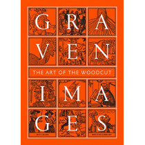 Graven Images: The Art of the Woodcut by Jon Crabb, 9780712356725