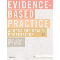 Evidence-Based Practice Across the Health Professions by Tammy Hoffmann, 9780729542555