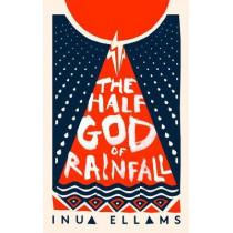 The Half-God of Rainfall by Inua Ellams, 9780008324773