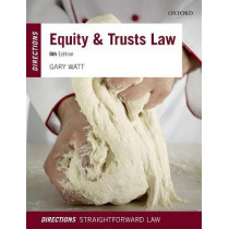 Equity & Trusts Law Directions by Gary Watt, 9780198804703