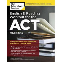 English and Reading Workout for the ACT by Princeton Review, 9780525567936