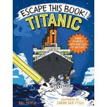 Escape This Book! Titanic by Bill Doyle, 9780525644200