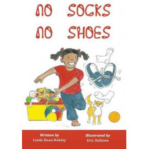 No Socks No Shoes by Linda Dean Hobley, 9780692172018