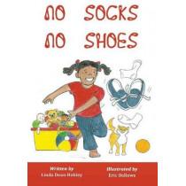 No Socks No Shoes by Linda Dean Hobley, 9780692172018