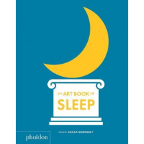 My Art Book of Sleep by Shana Gozansky, 9780714878652