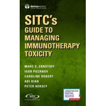 SITC's Guide to Managing Immunotherapy Toxicity by Marc S. Ernstoff, 9780826172143