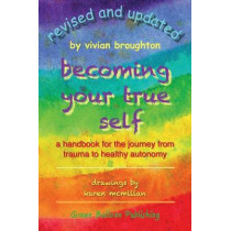 Becoming Your True Self by Vivian Broughton, 9780955968358