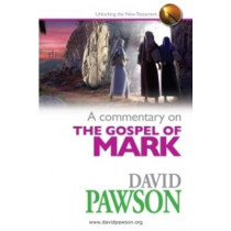 A Commentary on the Gospel of Mark by David Pawson, 9780957529021