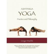 Ashtanga Yoga Practice and Philosophy by Gregor Maehle, 9780977512607