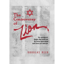 The Controversy of Zion by Douglas Reed, 9780984473373