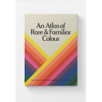 An Atlas of Rare & Familiar Colour: The Harvard Art Museums' Forbes Pigment Collection by Atelier Editions, 9780997593549