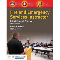 Fire And Emergency Services Instructor: Principles And Practice by IAFC, 9781284172331