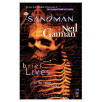 The Sandman Vol. 7: Brief Lives 30th Anniversary Edition by Neil Gaiman, 9781401289089