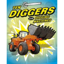 Cool Machines: Ten Diggers and Digging Machines by J.P. Percy, 9781445153681