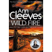 Wild Fire by Ann Cleeves, 9781447278269