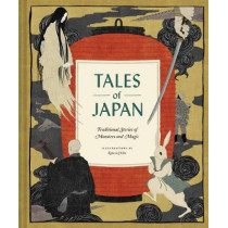 Tales of Japan: Traditional Stories of Monsters and Magic by Nicola Ries Taggart, 9781452174464
