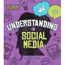 Understanding Social Media by Pamela Dell, 9781474760225
