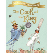 The Cook and the King by Julia Donaldson, 9781509813780