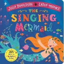 The Singing Mermaid by Julia Donaldson, 9781509894178