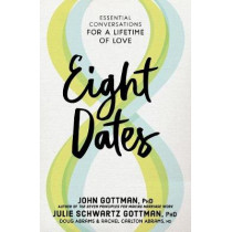 Eight Dates by John Gottman, 9781523504466