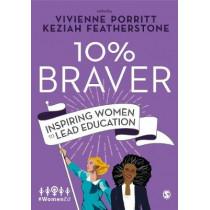 10% Braver: Inspiring Women to Lead Education by Vivienne Porritt, 9781526460042