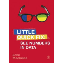 See Numbers in Data: Little Quick Fix by John MacInnes, 9781526466792